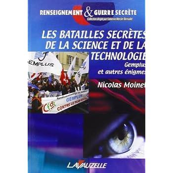 Les batailles secrètes de la science et de la technologie : Gemplus et autres énigmes