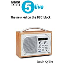 Radio 5 Live: the new kid on the BBC block