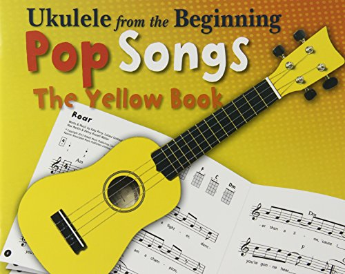 Ukulele From The Beginning: Pop Songs - The Yellow Book: Noten für Ukulele (Recorder from the Beginning)