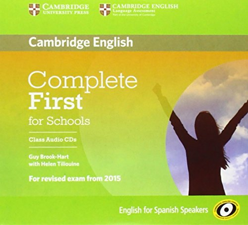 Complete First for Schools for Spanish Speakers Class Audio CDs (3) por Guy Brook-Hart