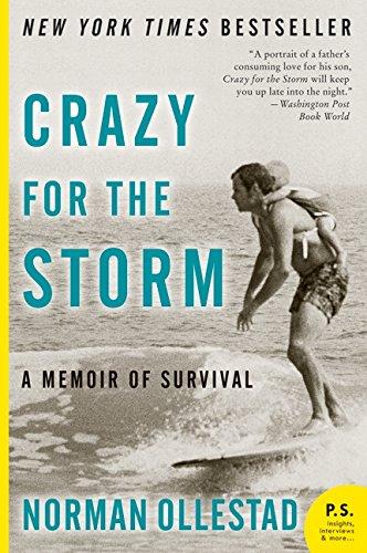 Crazy for the Storm: A Memoir of Survival (P.S.) por Norman Ollestad