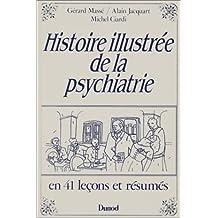 Histoire illustrée de la psychiatrie