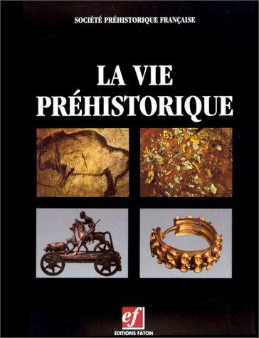La vie préhistorique