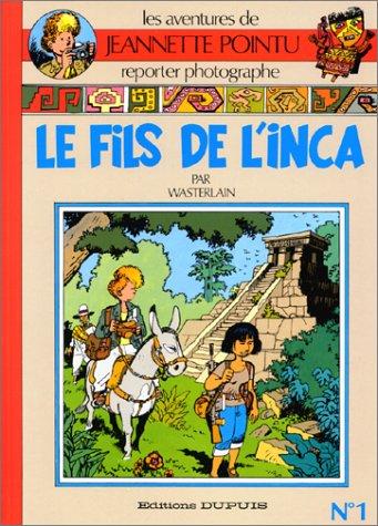 Jeannette Pointu, Tome 1 : Le fils de l'Inca