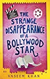 Front cover for the book The Strange Disappearance of a Bollywood Star: Baby Ganesh Agency Book 3 by Vaseem Khan