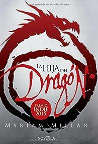 La hija del dragón par Myriam Millán