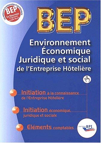 Environnement économique, juridique et social de l'Entreprîse hôtelière BEP
