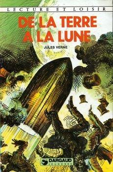 De la terre à la lune (Lecture et loisir) par Jules Verne