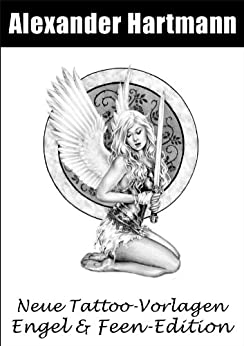 neue tattoo vorlagen engel feen edition ebook alexander hartmann kindle shop. Black Bedroom Furniture Sets. Home Design Ideas