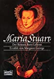 Image de Maria Stuart: Der Roman ihres Lebens