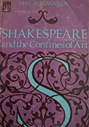 Shakespeare and the Confines of Art