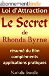 Loi d'attraction - Le Secret de Rhond...