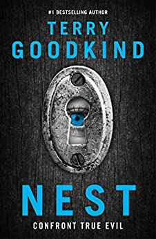 Nest: A page-turning thriller that confronts true evil by [Goodkind, Terry]