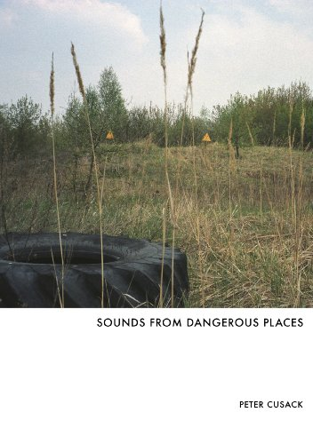 Sounds from Dangerous Places
