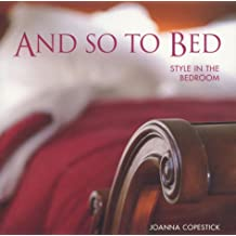 And So to Bed: Style in the Bedroom: Fashion in the Bedroom