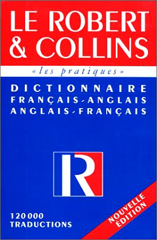 Le Robert & Collins. Dictionnaire français-anglais/anglais-français par Jean-François Allain