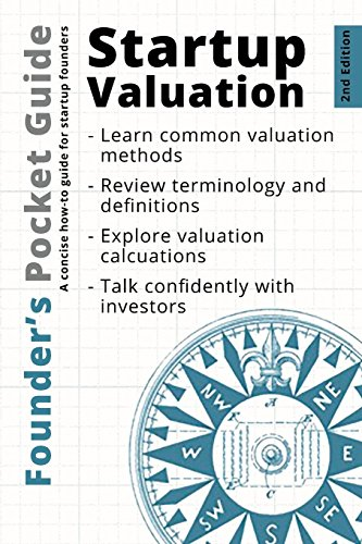 Founder's Pocket Guide: Startup Valuation por Stephen R. Poland