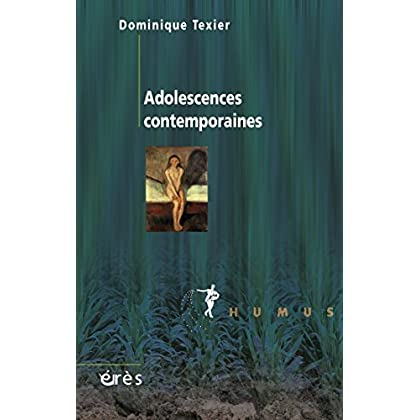 Adolescences contemporaines (Humus)