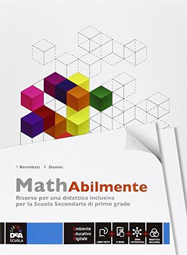 Mathabilmente. Con e-book. Con espansione online. Per la Scuola media
