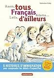 Reem, Leïla, Adama... : tous français d'ailleurs   Goby, Valentine (1974-....). Auteur