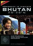 BHUTAN 26° 28° N - Königreich im Himalaya