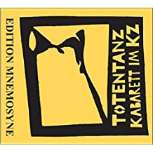 """Totentanz - Kabarett im KZ: CD: Chansons und Szenen inhaftierter und ermordeter Kabarettisten. DVD: Film """"Totentanz"""" von Volker Kühn (CD-Edition 'Vertriebene deutsch/jüdische Schauspieler')"""