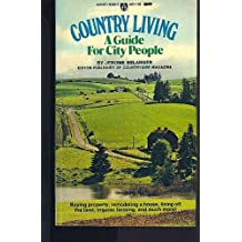 Country living: A guide for city people (Award books)