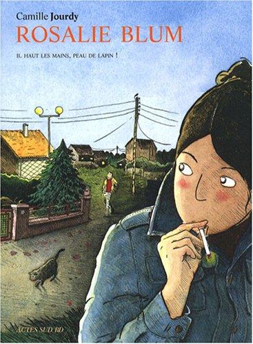 HAUT LES MAINS, PEAU DE LAPIN ! / scénario | Jourdy, Camille