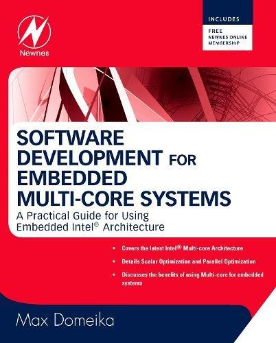 Software Development for Embedded Multi-core Systems: A Practical Guide Using Embedded Intel Architecture -