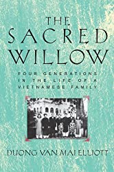 The Sacred Willow: Four Generations in the Life of a Vietnamese Family by Duong Van Mai Elliott (2000-04-20)