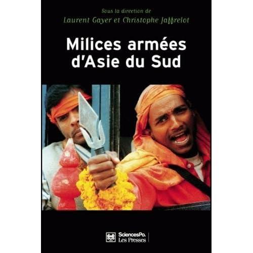 Milices armées d'Asie du Sud : Privatisation de la violence et implication des Etats