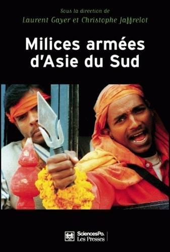 Milices armées d'Asie du Sud : Priv...