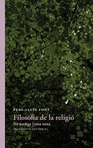 Filosofía de la religió (Assaig) por Pere Lluís Font