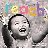 Reach: A board book about curiosity (Happy Healthy Baby) by Elizabeth Verdick (2013-07-24)