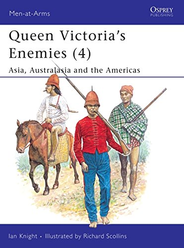 Queen Victoria's Enemies (4): Asia, Australasia and the Americas: Asia, Australasia and the Americas No. 4 (Men-at-Arms) por Ian Knight