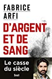 D'argent et de sang (Documents (H.C))