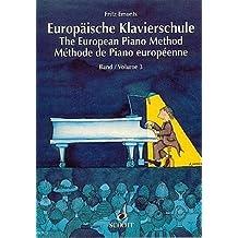 [(The European Piano Method - Volume 3: German/French/English)] [Author: Fritz Emonts] published on (June, 2005)