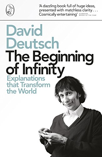 the-beginning-of-infinity-explanations-that-transform-the-world-penguin-press-science