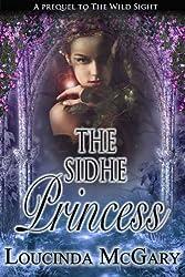 The Sidhe Princess (English Edition)