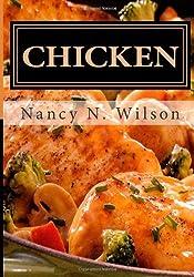 CHICKEN: 25 Classic Dinners: Volume 4 (Mama's Legacy Series) by Nancy N. Wilson (2013-02-17)