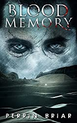 Blood Memory: A Zombie Apocalypse Series (Book Four) (English Edition)