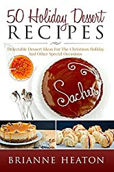50 Holiday Dessert Recipes (English Edition)