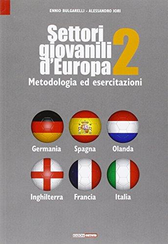 Settori giovanili d'Europa. Metodologia ed esercitazioni: 2