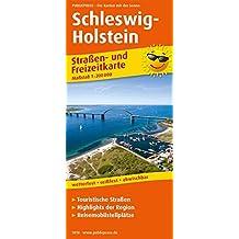 Schleswig-Holstein: Straßen- und Freizeitkarte mit Touristischen Straßen, Highlights der Region und Reisemobilstellplätzen. 1:200000 (Straßen- und Freizeitkarte / StuF)