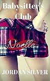 Babysitter's Club Noelle ( Babysitter's Club Book 4)