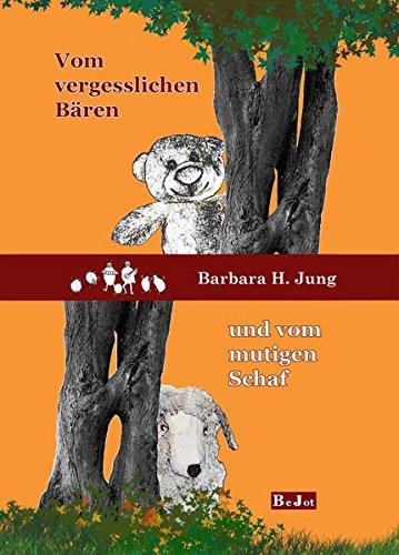 Vom vergesslichen Baeren und vom mutigen Schaf: Zwei spannende Tiergeschichten (Kluge Bär)