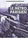 Le Métro parisien 1900-1945