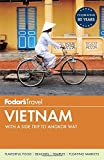 Fodor's Vietnam: with a Side Trip to Angkor Wat (Travel Guide, Band 4)