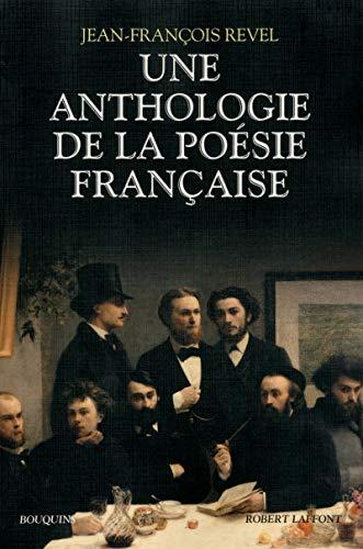 Une anthologie de la poésie française par Jean-François REVEL