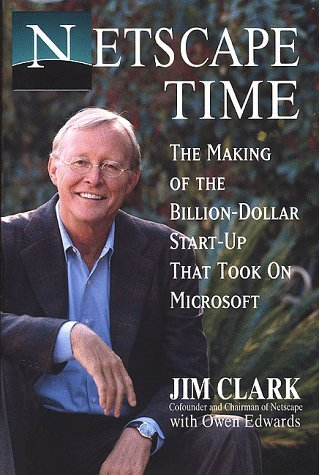 netscape-time-the-making-of-the-billion-dollar-start-up-by-jim-clark-31-may-1999-hardcover